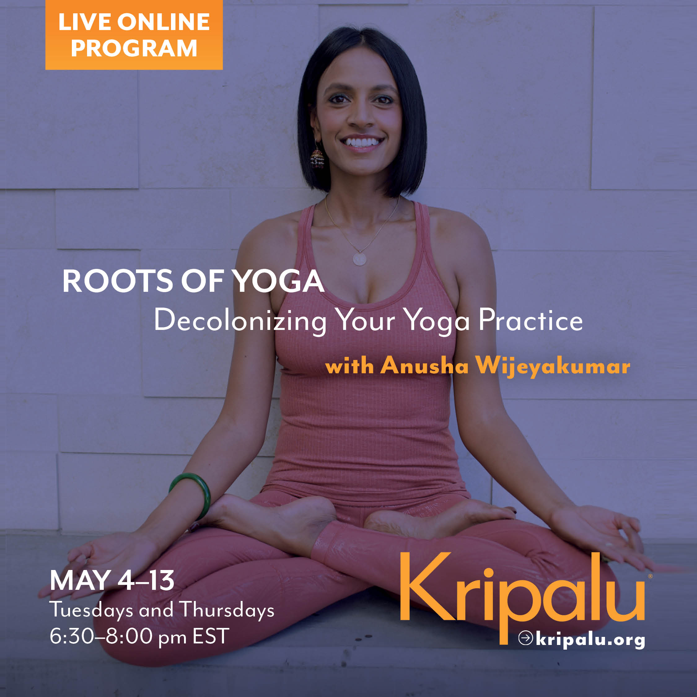 Roots of Yoga: Decolonizing Your Yoga Practice